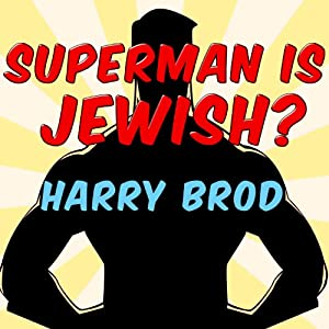 Superman Is Jewish? Audiobook