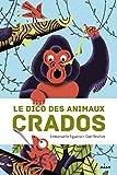 """Afficher """"Le Dico des animaux crados"""""""