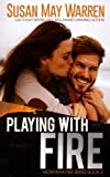 img - for Playing with Fire (Montana Fire) (Volume 2) book / textbook / text book