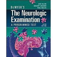 DeMyer's The Neurologic Examination: A Programmed Text, Sixth Edition