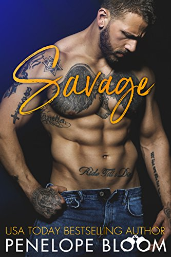 Savage: A Bad Boy Next Door Romance (Best Selling Male Romance Authors)