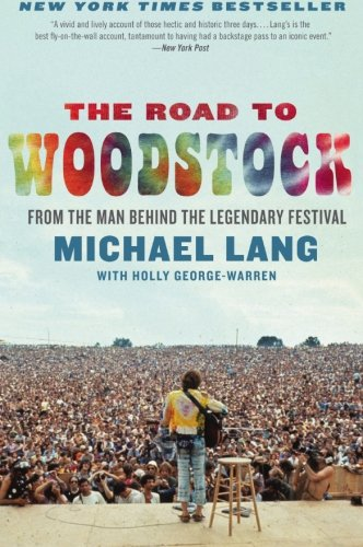 The Road to Woodstock [Michael Lang] (Tapa Blanda)