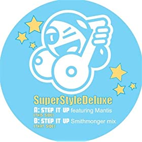 SuperStyleDeluxe - Step It Up