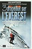 """Afficher """"3 drapeaux sur l'Everest"""""""