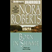 Born in Shame: Concannon Sisters Trilogy, Book 3 | Nora Roberts