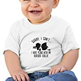 Sfjgbfjs White Baby Sorry I Cant I Have Plans My Border Collie Dog T-Shirt 6M Soft Cozy Infant Short Sleeve Undershirts