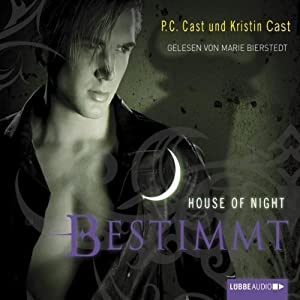 Bestimmt (House of Night 9) Hörbuch