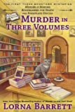 Murder in Three Volumes, Lorna Barrett, 0425263630