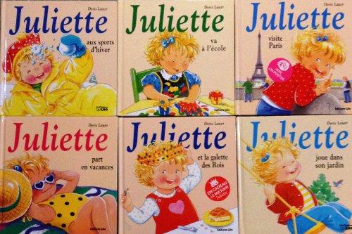 Collection Juliette Visite Paris Juliette S Habille Toute Seule Juliette Joue Dans Son Jardin Juliette Et La Galette Des Rois Juliette Part En