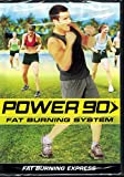 POWER 90 FAT BURNING SYSTEM - FAT BURNING EXPRESS by n/a