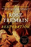 Restoration by Rose Tremain (2013-04-15)