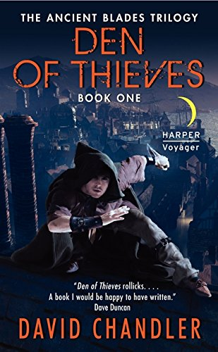 Den of Thieves: The Ancient Blades Trilogy: Book One pdf epub