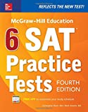 McGraw-Hill Education 6 SAT Practice Tests, Fourth Edition