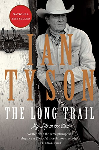 The Long Trail: My Life in the West (Written In The Stars By West Life)
