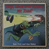 Stop, Look and Listen, Mr. Toad, Kate Petty, 0812062302
