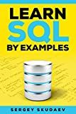 Learn SQL By Examples: Examples of SQL Queries and