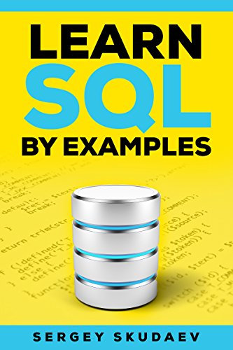 Learn SQL By Examples: Examples of SQL Queries