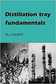 distillation tray fundamentals lockett pdf