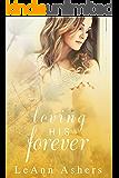Loving His Forever