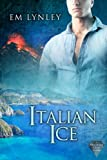 Front cover for the book Italian Ice (Precious Gems Book 2) by EM Lynley