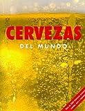 Cervezas del Mundo, David Kenning, Robert Jackson, 1405478268