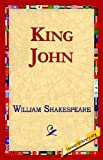 King John - Oxford Shakespeare, William Shakespeare, 142181353X