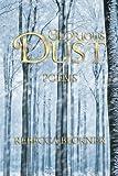 Glorious Dust, Rebecca Beckner, 1491711442