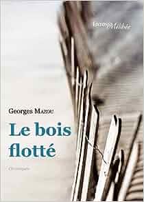 le bois flott 9782362520907 books