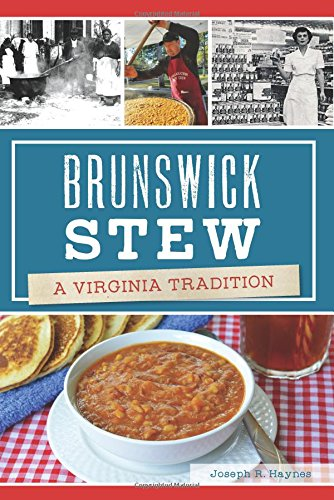 - Brunswick Stew: A Virginia Tradition (American Palate)