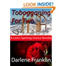 Tobogganing for Two: Christian Historical Romantic novella (Love's Sporting Chance)