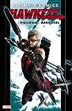 Ultimate Comics Hawkeye by Jonathan Hickman, Jonathan Hickman, 0785157441