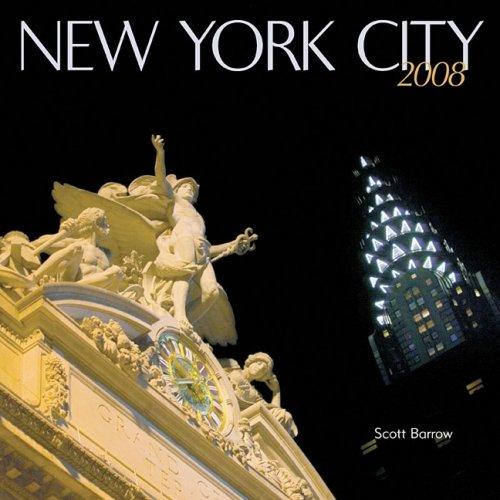 New York City 2008 Calendar Scott Barrow