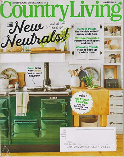 (Country Living January/February 2019 The New Neutrals - Not Boring At All)