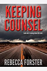 KEEPING COUNSEL (legal thriller, thriller) Kindle Edition