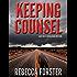 KEEPING COUNSEL (legal thriller, thriller)