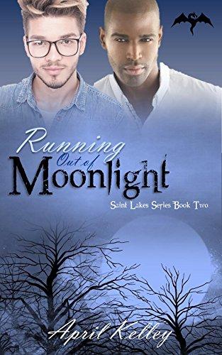 Running Out of Moonlight (Saint Lakes #2): An M/M Dragon Shifter Romance