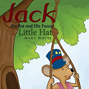 Jack the Rat and His Funny Little Hat Audiobook