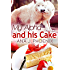 My Alpha and His Cake (The Alpha and His Ace Book 2)