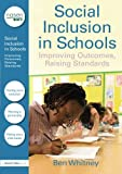 Social Inclusion in Schools, Ben Whitney, 1843124742