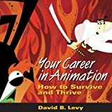 Your Career in Animation: How to Survive - Best Reviews Guide