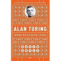 Alan Turing: Enigma'nın Şifresini Çözmek