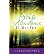 Path to Abundance: ~ It's Your Time