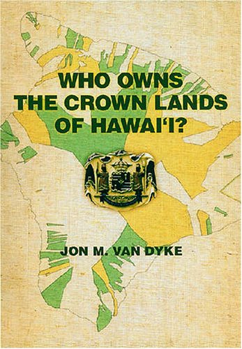 Who Owns the Crown Lands of Hawai'i? pdf