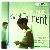 Monteverdi: Sweet Torment