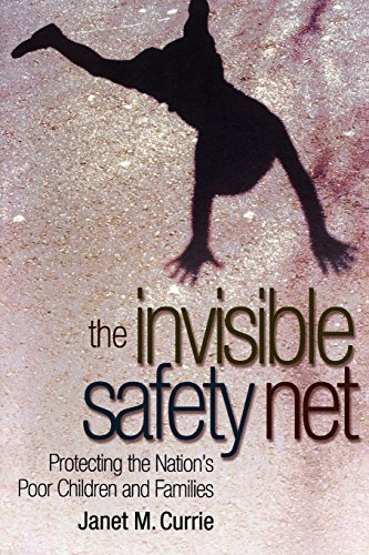 The Invisible Safety Net: Protecting the Nation's Poor Children and Families (Invisible Net)