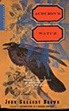 Audubon's Watch, John Gregory Brown, 0618257314