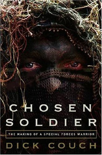 Chosen Soldier: The Making of a Special Forces Warrior cover