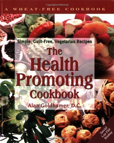 The Health-Promoting Cookbook: Simple, Guilt-Free, Vegetarian Recipes by Alan Goldhamer (1997-01-01)