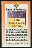 Paths of Resistance, Isabel Allende, William Knowlton Zinsser, 0395514266