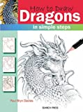 How to Draw Dragons, Paul Bryn Davies, 1844483126
